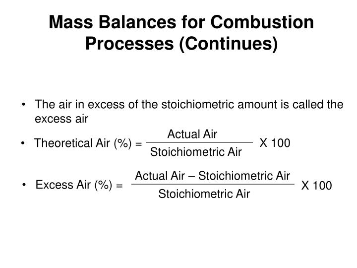 Mass Balances for Combustion Processes (Continues)