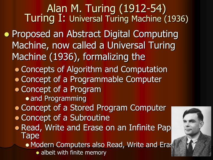 Alan M. Turing (1912-54)