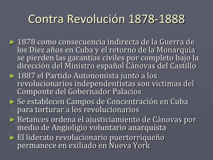 Contra Revolución 1878-1888