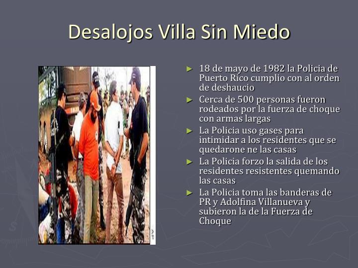 18 de mayo de 1982 la Policia de Puerto Rico cumplio con al orden de deshaucio