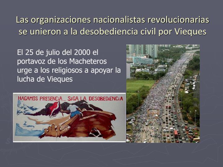Las organizaciones nacionalistas revolucionarias se unieron a la desobediencia civil por Vieques