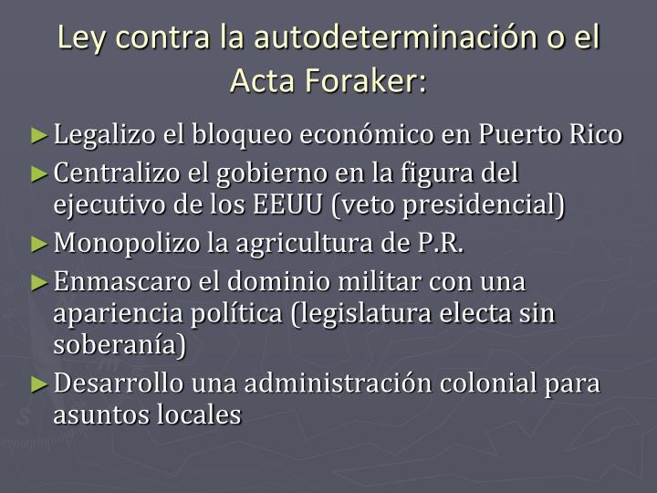 Ley contra la autodeterminación o el Acta Foraker: