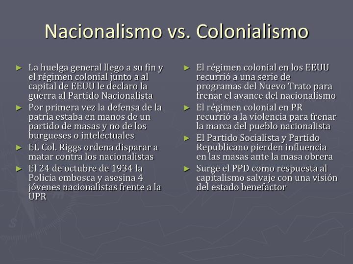 La huelga general llego a su fin y el régimen colonial junto a al capital de EEUU le declaro la guerra al Partido Nacionalista