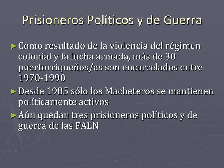 Prisioneros Políticos y de Guerra