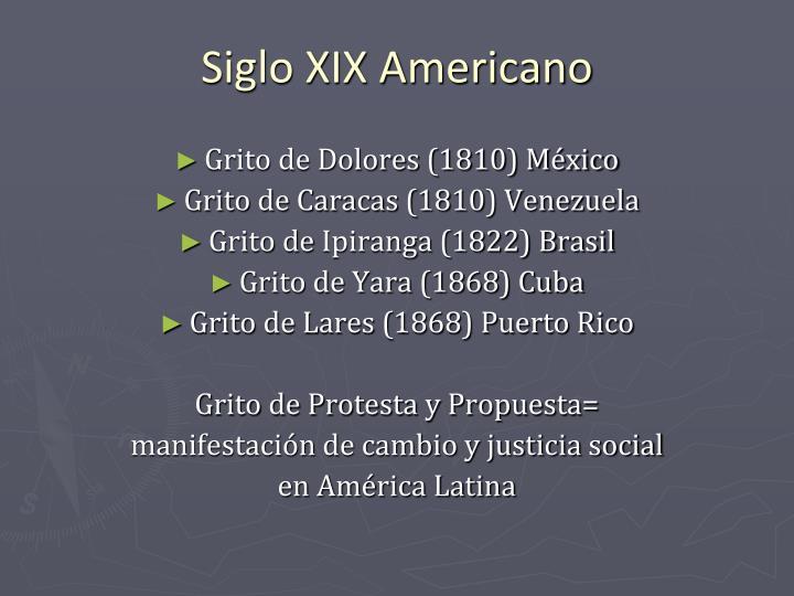 Siglo XIX Americano