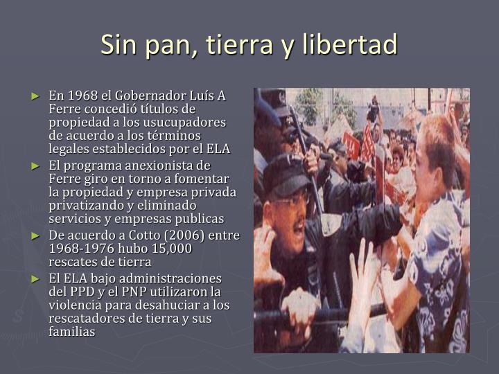 En 1968 el Gobernador Luís A Ferre concedió títulos de propiedad a los usucupadores de acuerdo a los términos legales establecidos por el ELA