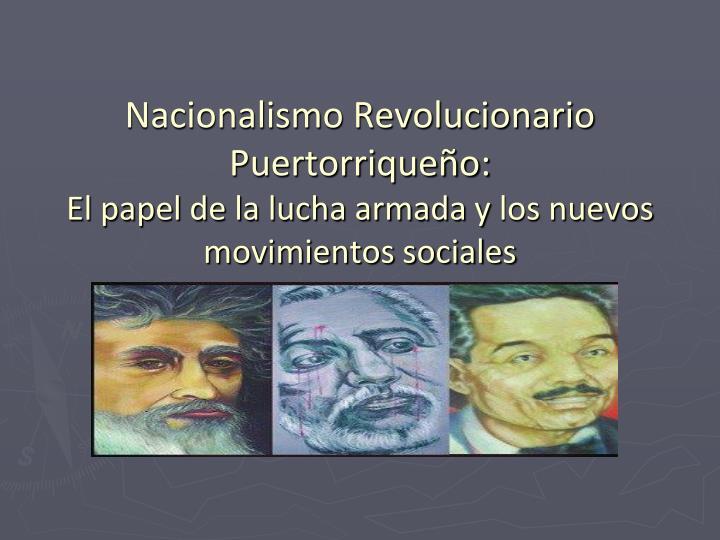 Nacionalismo Revolucionario Puertorriqueño: