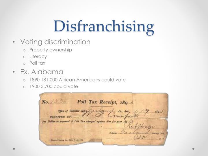 Disfranchising