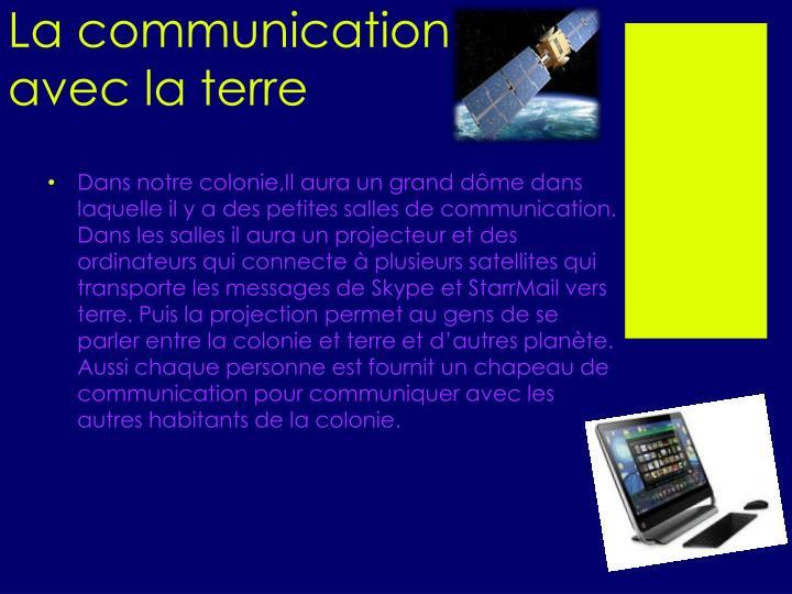 La communication avec la terre