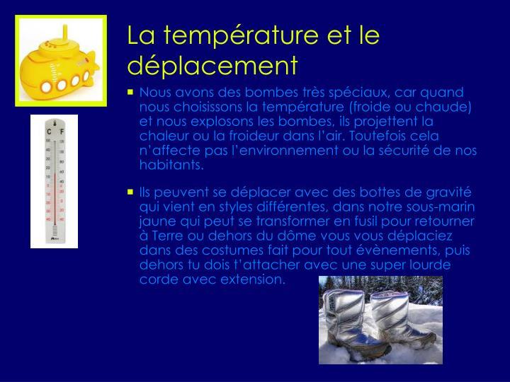 La température et le déplacement