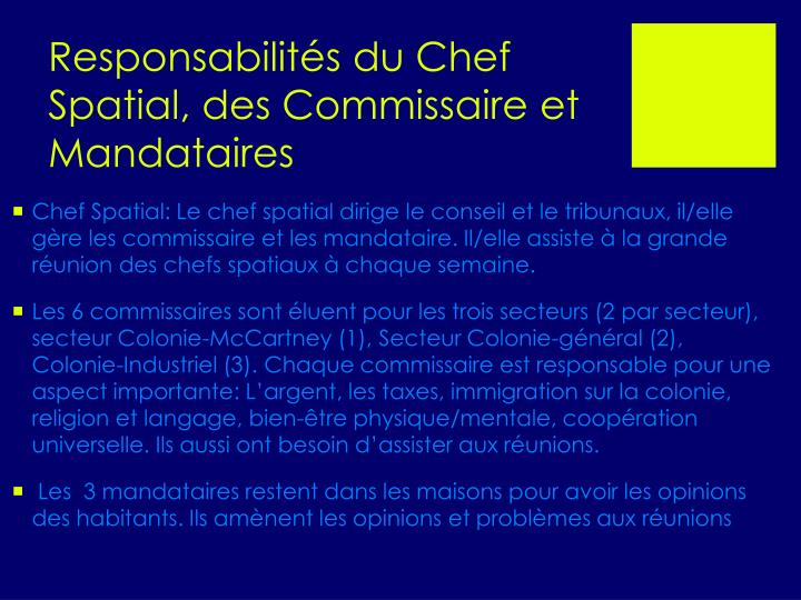 Responsabilités du Chef Spatial, des Commissaire et Mandataires