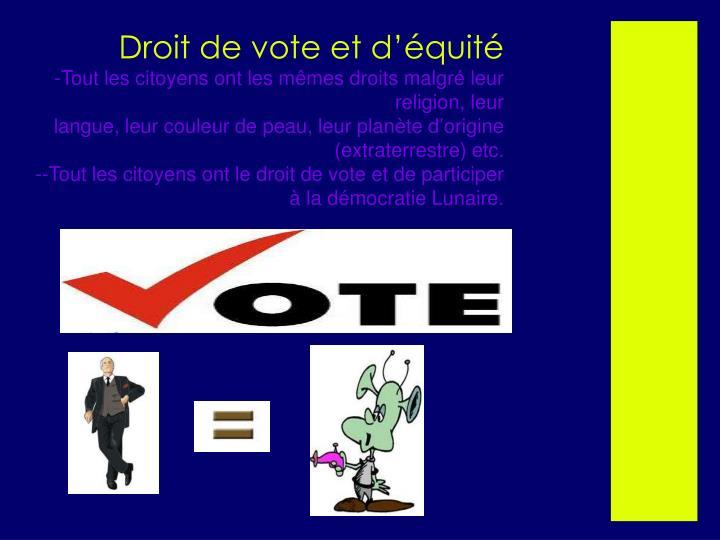 Droit de vote et d'équité
