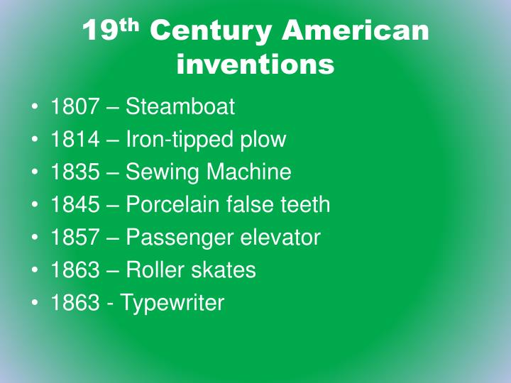 19 th century american inventions