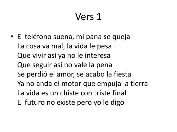 Vers 1