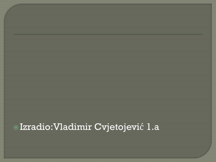 Izradio:Vladimir