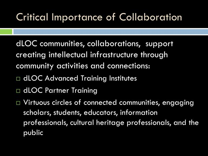 Critical Importance of Collaboration