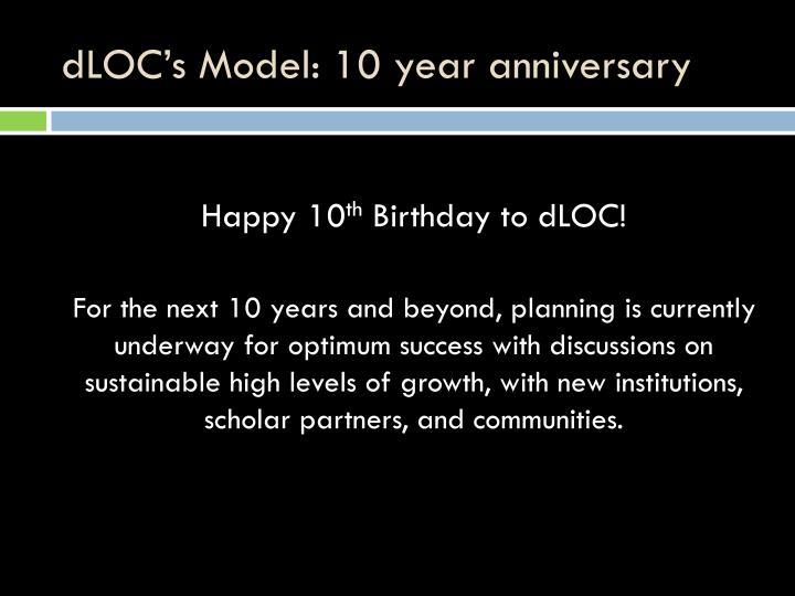 dLOC's Model: 10 year anniversary