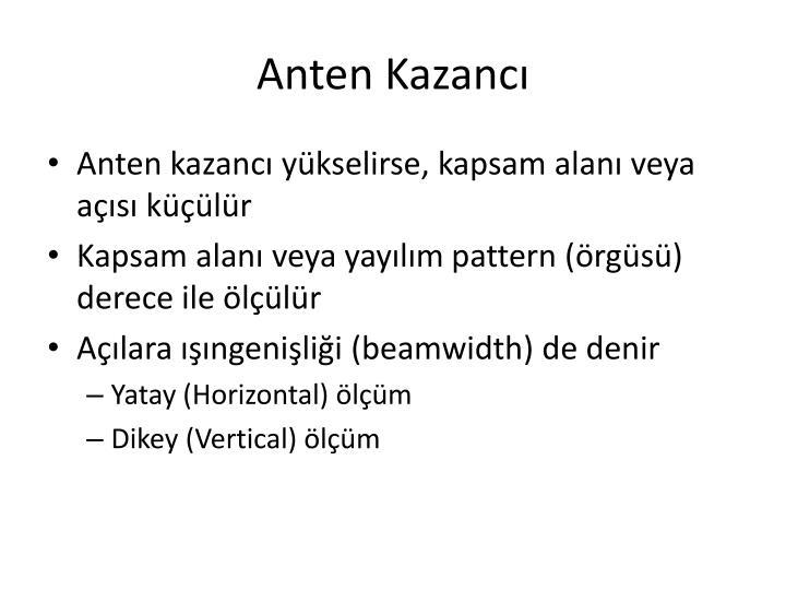 Anten Kazancı