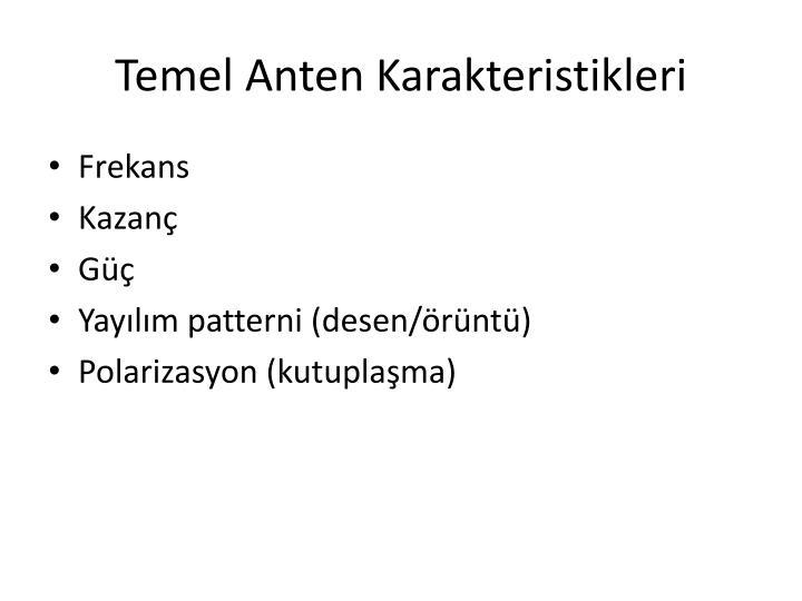 Temel Anten Karakteristikleri