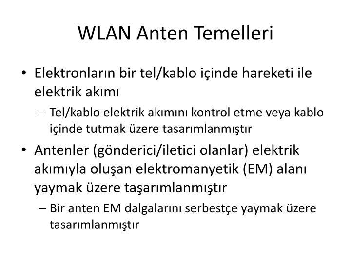 WLAN Anten Temelleri