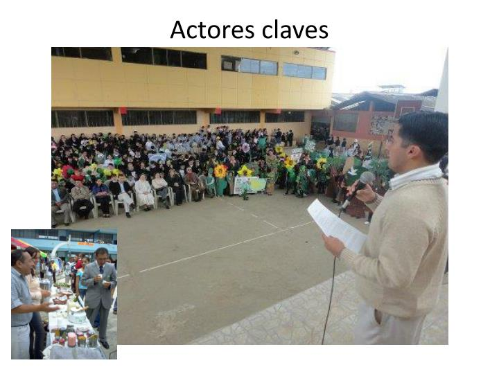Actores claves
