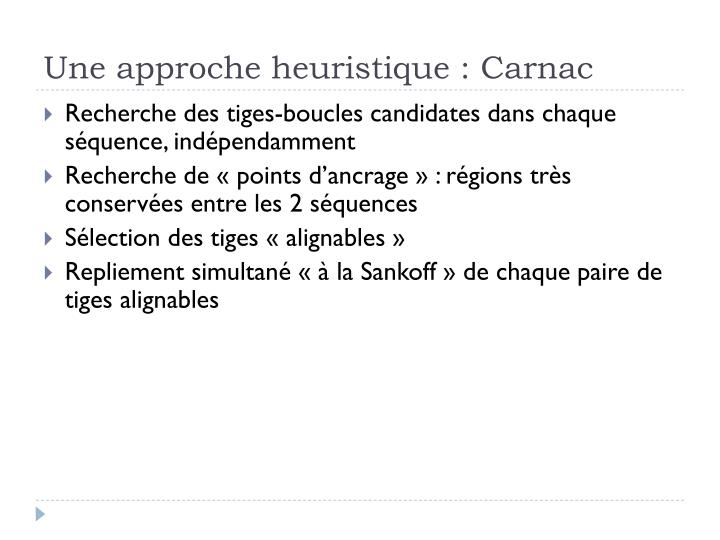 Une approche heuristique : Carnac