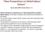 new perspectives on global labour history special editor ww3 christian devito iish