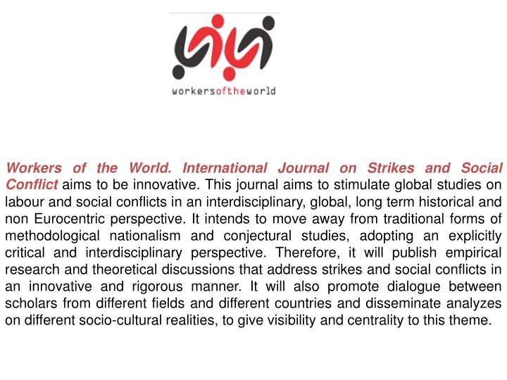 Workers of the World. International Journal on Strikes and Social Conflict