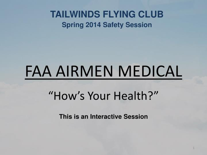 Faa airmen medical how s your health this is an interactive session