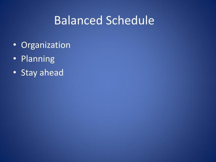 Balanced Schedule