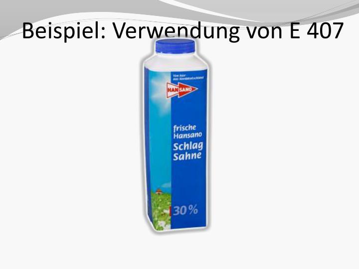 Beispiel: Verwendung von E 407