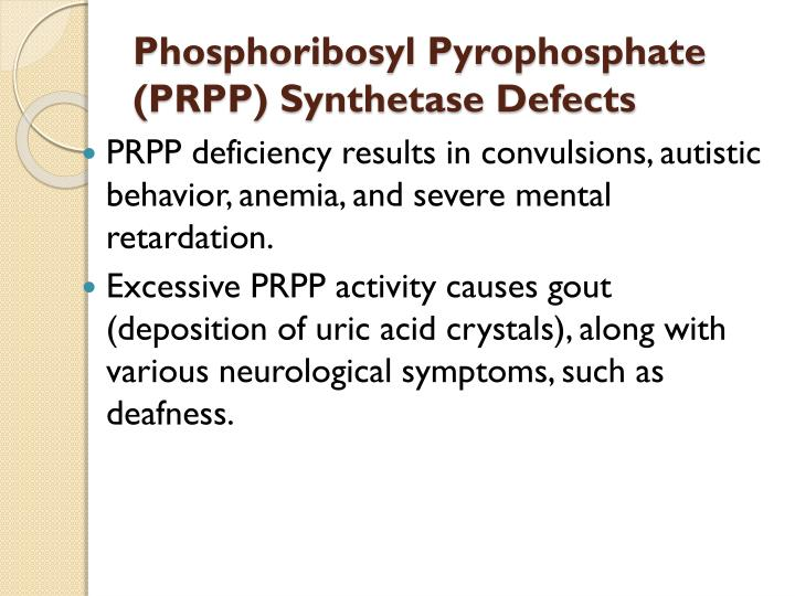 Phosphoribosyl Pyrophosphate (PRPP) Synthetase Defects