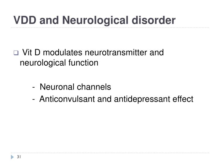 VDD and Neurological disorder