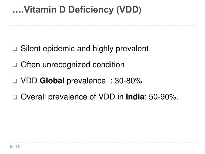 ….Vitamin D Deficiency (VDD