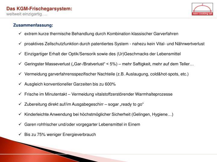 Das KGM-Frischegarsystem: