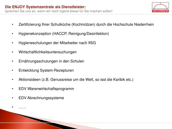 Die ENJOY Systemzentrale als Dienstleister: