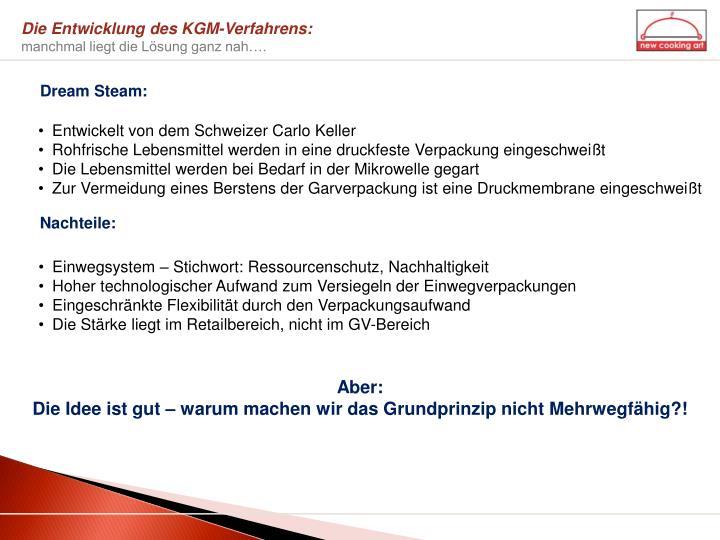 Die Entwicklung des KGM-Verfahrens: