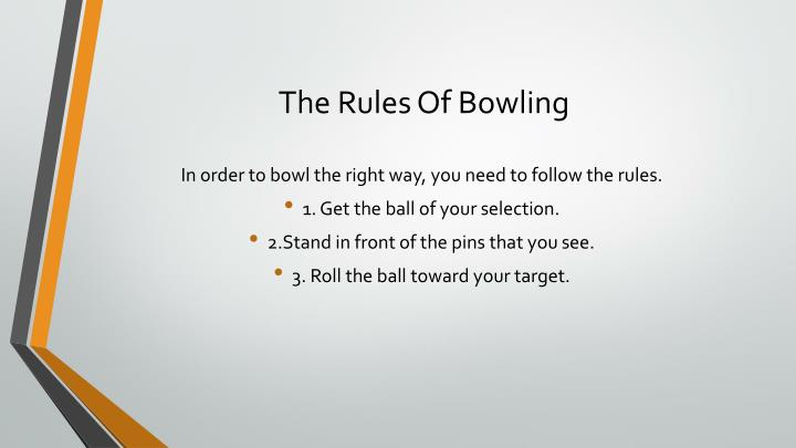 The rules of bowling