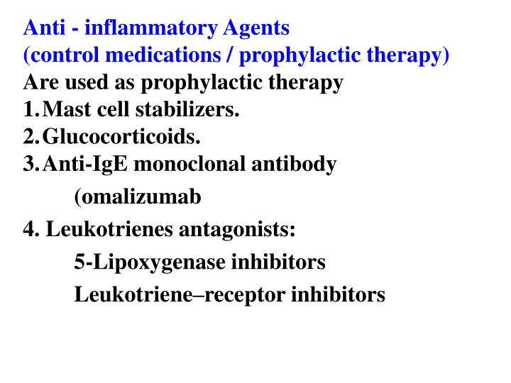 Anti - inflammatory Agents