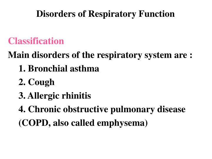 Disorders of Respiratory Function