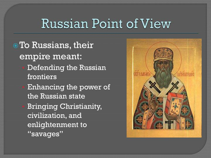 Russian Point of View