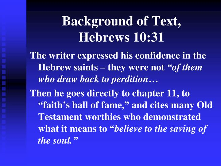 Background of Text,      Hebrews 10:31
