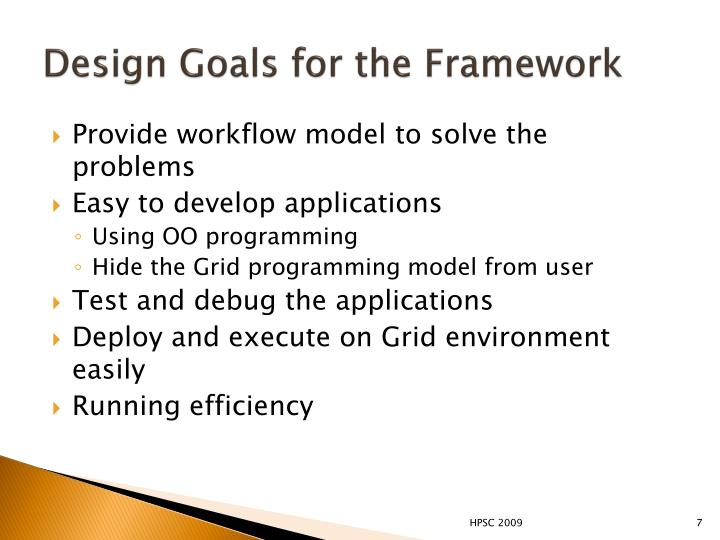 Design Goals for the Framework