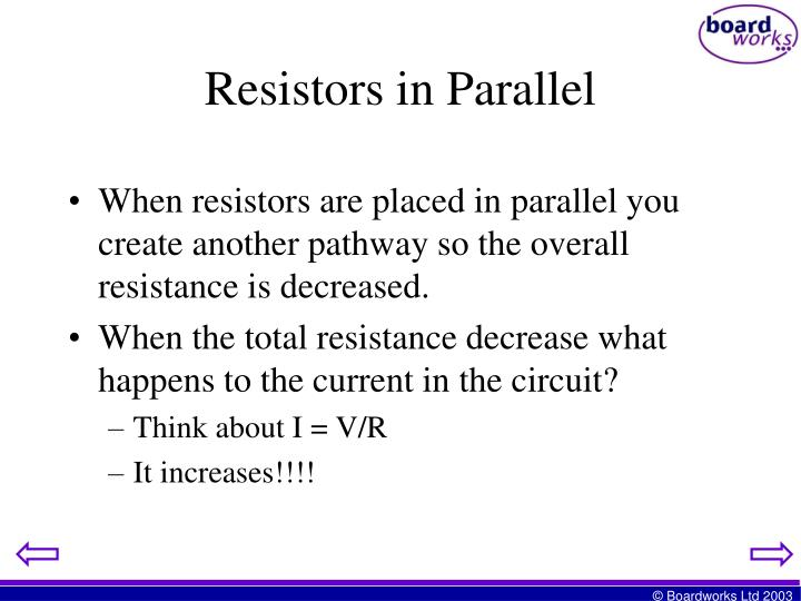 When resistors are placed in parallel you create another pathway so the overall resistance is decreased.