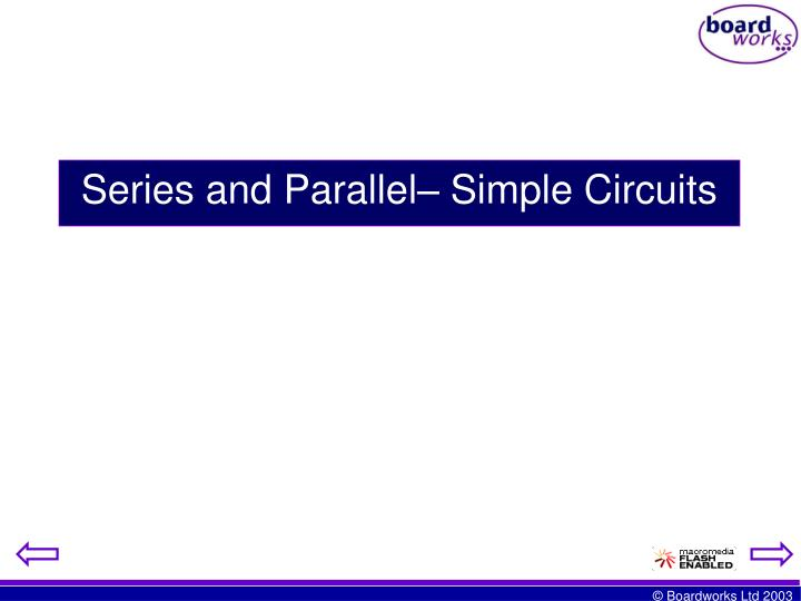 Series and parallel simple circuits