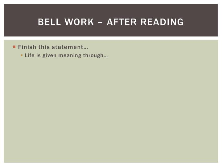 Bell Work – after reading