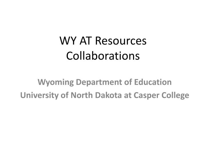 Wy at resources collaborations