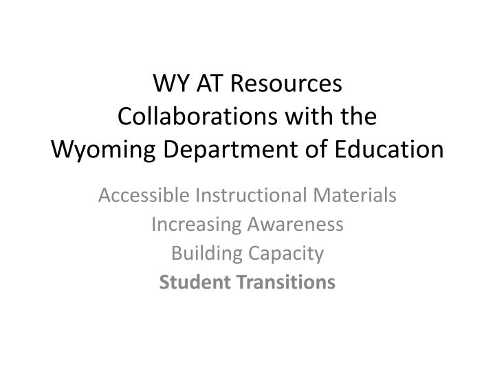 WY AT Resources