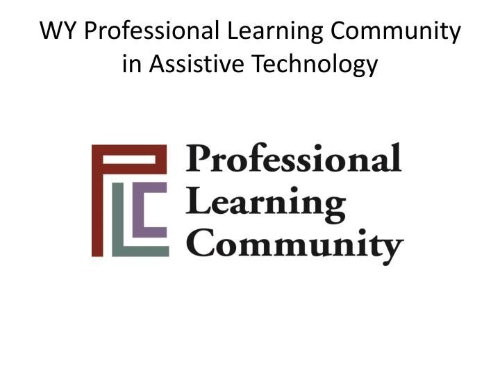 WY Professional Learning Community