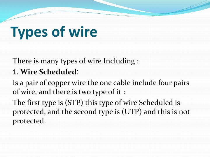 Types of wire